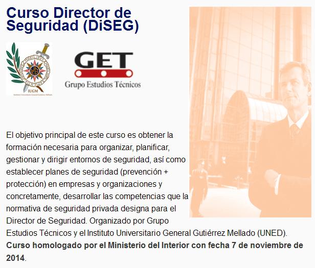 Curso Director de Seguridad (DiSEG) - GET Grupo Estudios Técnicos - IUGM-UNED